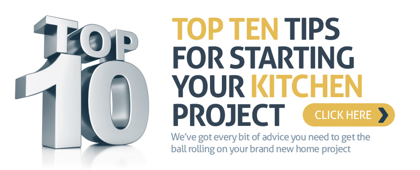 Top ten tips for starting your kitchen project